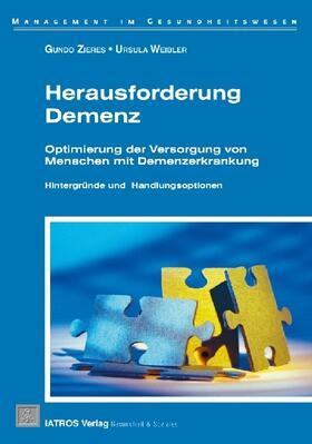 Zieres / Weibler | Herausforderung Demenz | Buch | sack.de