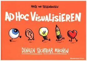 von Tiesenhausen   ad hoc visualisieren   Buch   sack.de