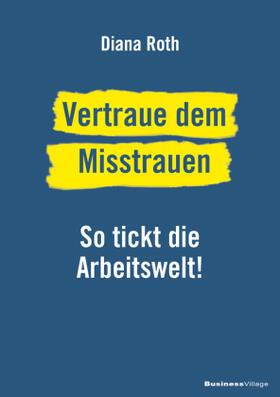 Roth   Vertraue dem Misstrauen   Buch   sack.de