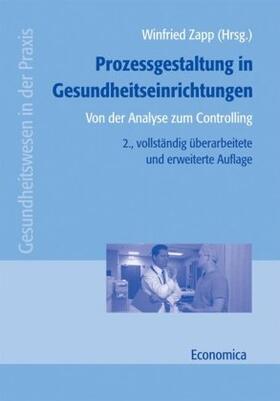 Zapp / Beckmann / Bettig | Prozessgestaltung in Gesundheitseinrichtungen | Buch | sack.de