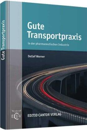 Werner   Gute Transportpraxis   Buch   sack.de