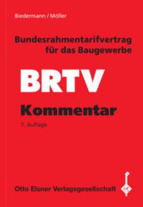 Biedermann / Möller / Hornig | Bundesrahmentarifvertrag für das Baugewerbe (BRTV) | Buch