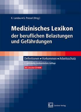 Landau / Pressel | Medizinisches Lexikon der beruflichen Belastungen und Gefährdungen, m. CD-ROM | Buch | sack.de