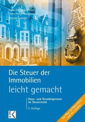 Schober / Schwind / Hauptmann | Die Steuer der Immobilien leicht gemacht | Buch | sack.de