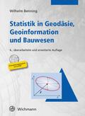 Benning |  Statistik in Geodäsie, Geoinformation und Bauwesen, m. CD-ROM | Buch |  Sack Fachmedien