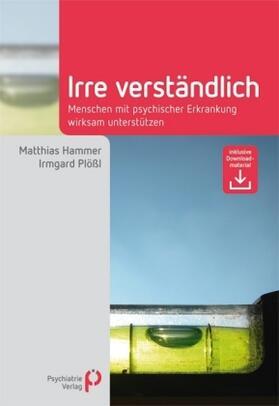 Hammer / Plößl | Irre Verständlich | Buch | sack.de