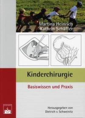 Heinrich / Schäffer / Schweinitz | Kinderchirurgie | Buch | sack.de
