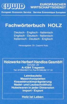 Katz | Fachwörterbuch HOLZ. | Buch | sack.de