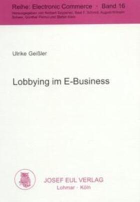 Geißler | Lobbying im E-Business | Buch | sack.de