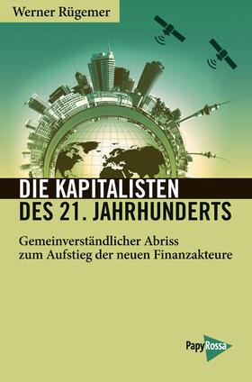 Rügemer | Die Kapitalisten des 21. Jahrhunderts | Buch | sack.de