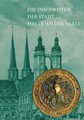 Jäger |  Die Inschriften der Stadt Halle an der Saale | Buch |  Sack Fachmedien