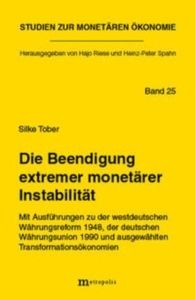 Tober   Die Beendigung extremer monetärer Instabilität   Buch   sack.de