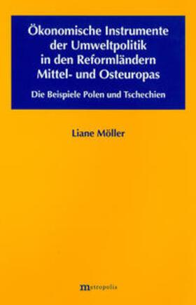 Möller | Ökonomische Instrumente der Umweltpolitik in den Reformländern Mittel- und Osteuropas | Buch | Sack Fachmedien