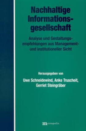 Schneidewind / Steingräber / Truscheid   Nachhaltige Informationsgesellschaft   Buch   sack.de