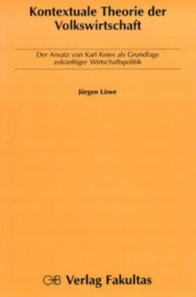 Löwe | Kontextuale Theorie der Volkswirtschaft | Buch | sack.de