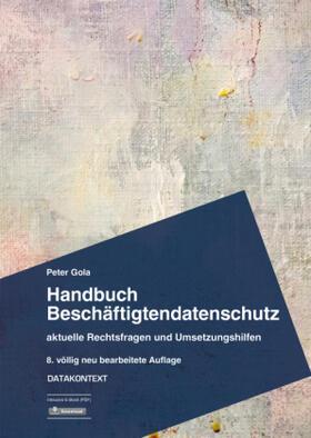 Gola   Handbuch Beschäftigtendatenschutz   Buch   sack.de