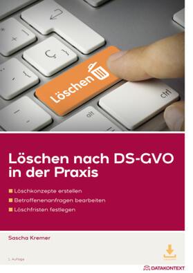 Löschen nach DS-GVO in der Praxis   Buch   sack.de