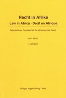 Recht in Afrika / Law in Africa / Droit en Afrique. 2001. Heft 2 | Buch | sack.de
