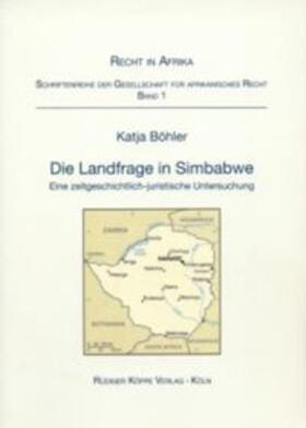 Böhler | Die Landfrage in Simbabwe | Buch | sack.de