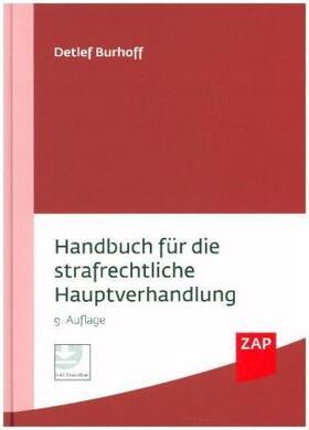 Burhoff | Handbuch für die strafrechtliche Hauptverhandlung | Buch | sack.de