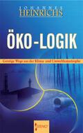 Heinrichs |  Öko-Logik | Buch |  Sack Fachmedien