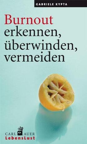 Kypta | Burnout erkennen, überwinden, vermeiden | Buch | sack.de