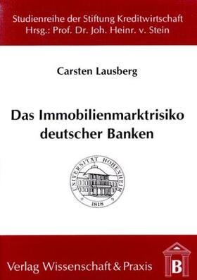Lausberg   Das Immobilienmarktrisiko deutscher Banken   Buch   sack.de