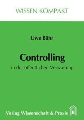 Bähr | Controlling in der öffentlichen Verwaltung. | Buch | sack.de