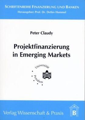 Claudy   Projektfinanzierung in Emerging Markets   Buch   sack.de