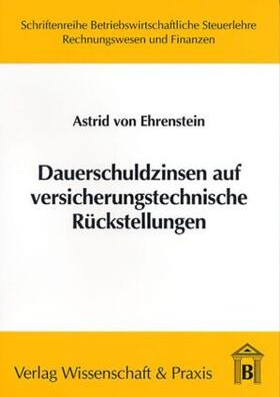 Ehrenstein | Dauerschuldzinsen auf versicherungstechnische Rückstellungen | Buch | sack.de