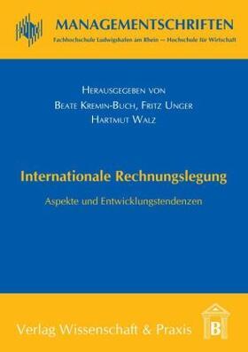 Kremin-Buch / Walz / Unger | Internationale Rechnungslegung. | Buch | sack.de