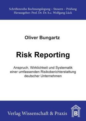 Bungartz | Risk Reporting. | Buch | sack.de