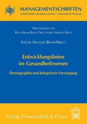 Häusler | Entwicklungslinien im Gesundheitswesen. | Buch | sack.de