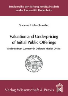 Holzschneider   Valuation and Underpricing of Initial Public Offerings.   Buch   sack.de
