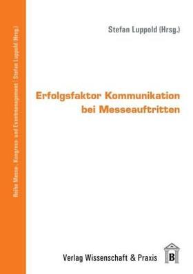 Luppold   Erfolgsfaktor Kommunikation bei Messeauftritten.   Buch   sack.de