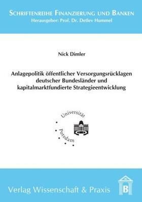 Dimler | Anlagepolitik öffentlicher Versorgungsrücklagen deutscher Bundesländer und kapitalmarktfundierte Strategieentwicklung. | Buch | sack.de