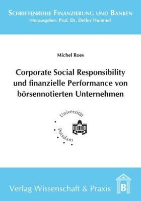 Roes   Corporate Social Responsibility und finanzielle Performance von börsennotierten Unternehmen   Buch   sack.de