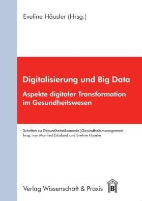 Häusler | Digitalisierung und Big Data | Buch | sack.de