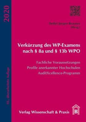 Brauner | Verkürzung des WP-Examens nach 8a und 13b WPO | Buch | sack.de