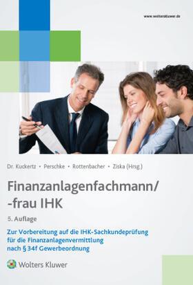 Kuckertz / Perschke / Rottenbacher   Finanzanlagenfachmann/-frau IHK   Buch   sack.de