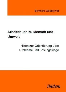 Waszkewitz | Arbeitsbuch zu Mensch und Umwelt | Buch