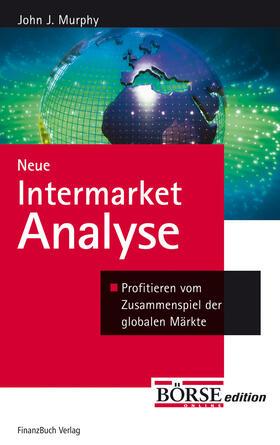 Murphy | Neue Intermarket-Analyse | Buch | sack.de