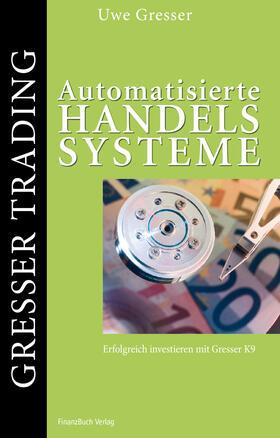 Gresser | Automatisierte Handelssysteme | Buch | sack.de