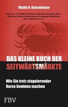 Katsenelson | Das kleine Buch der Seitwärtsmärkte | Buch | sack.de