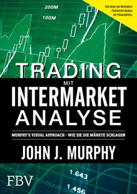 Murphy | Trading mit Intermarket-Analyse | Buch | sack.de