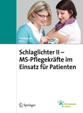 Kurze | Schlaglichter II - MS Pflegekräfte im Einsatz für Patienten | Buch | sack.de