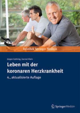Gehring / Klein | Leben mit der koronaren Herzkrankheit | Buch | sack.de