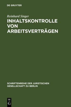 Singer | Inhaltskontrolle von Arbeitsverträgen | Buch | sack.de