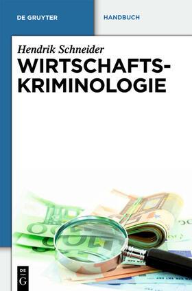 Schneider | Wirtschaftskriminologie | Buch | Sack Fachmedien