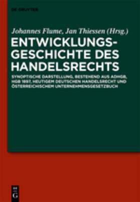 Flume / Thiessen | Entwicklungsgeschichte des Handelsrechts | Buch | Sack Fachmedien